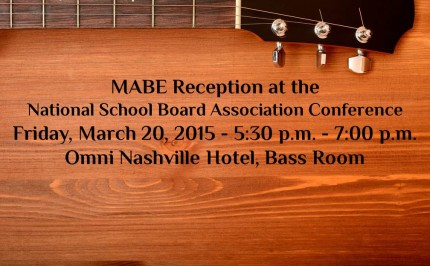 Join Us! MABE Reception at NSBA Conference