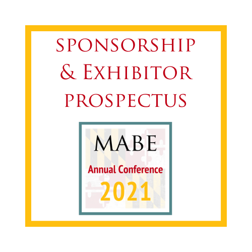 Sponsorship & Exhibitor Prospectus for the MABE 2021 Annual Conference