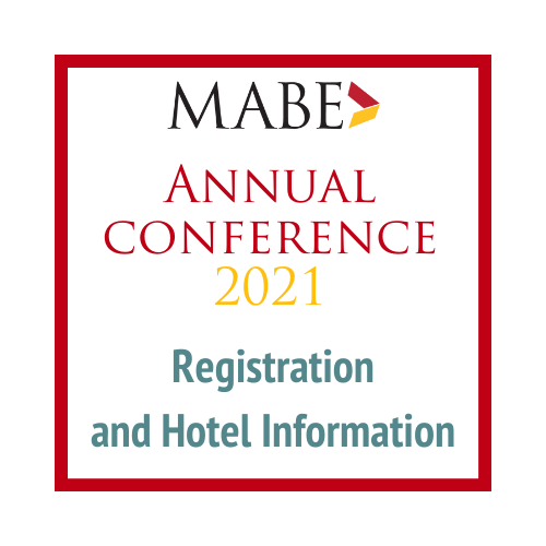 MABE Annual Conference 2021, Registration and Hotel Information